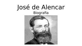 José de Alencar bio.pptx