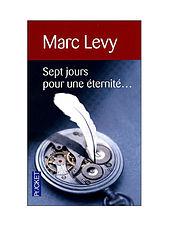 Marc Levy - Sept jours pour une éternité (2003).epub