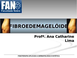 AULA 8 - FIBROEDEMAGEL+ôIDE.ppt