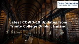 Latest COVID-19 Updates from Trinity College Dublin, (1).pptx