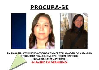 PROCURA-SE A MAIOR ESTELIONATÁRIA DO MARANHÃO.docx