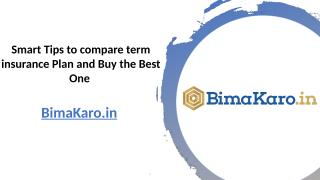 Smart Tips to compare term insurance Plan and Buy the Best One.pptx