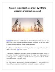 Telecom subscriber base grows by 0.5% to cross 121 cr mark at June-end.pdf